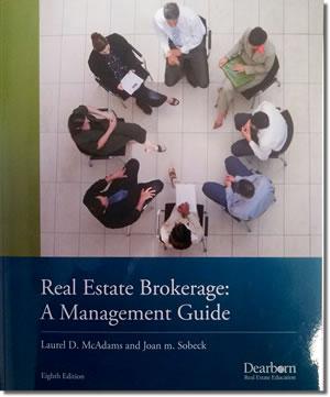 Real Estate Brokerage: A Management Guide