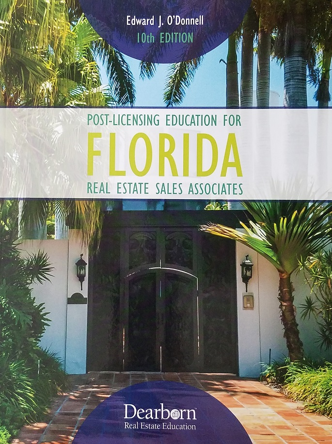 Post-Licensing Education for Florida Real Estate Sales Associates - 9th Edition